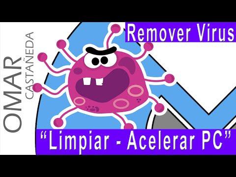 REMOVER VIRUS LIMPIAR Y ACELERAR PC [ACTUALIZADO]