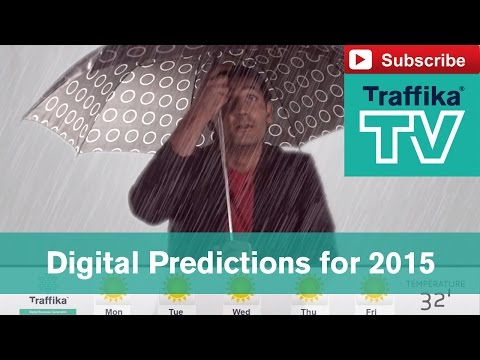 Digital Marketing Predictions and Trends for 2015