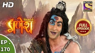 Vighnaharta Ganesh - Ep 170 - Full Episode - 18th  April, 2018