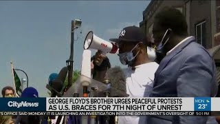 George Floyd's brother calls for peaceful protests as unrest continues