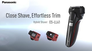 Close Shave, Effortless Trim:  Panasonic's Hybrid Shaver  ES-LL41