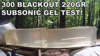 300 BLK 220gr Subsonic Gel Test! Remington