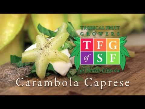 Carambola Caprese - Tropical Fruit Growers of South Florida