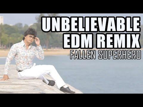 Unbelievable (EDM Remix)