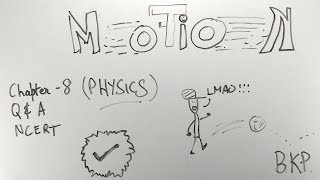 Motion - ep01 - BKP   NCERT class 9 Science   Physics chapter 8   cbse up board   displacement