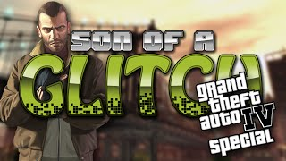 GTA IV Glitches Special - Son Of A Glitch - Episode 4