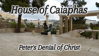 Video: Peter's denial of Jesus (House of Caiaphas) - HolyLandSite