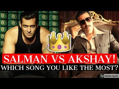 Salman Khan vs Akshay Kumar Songs Battle | Which Bollywood Song You Like The Most?