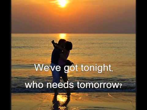 Bob Seger We've got tonight Lyrics
