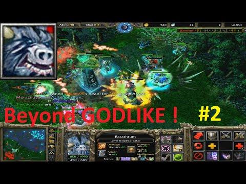 DotA 6.83d - Barathrum, Spirit Breaker Beyond GODLIKE ! #2