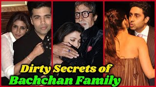 Dirty Secrets of the Bachchan Family