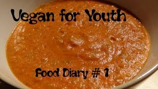 Vegan for Youth - Food Diary #1