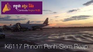 TRIPREPORT | Cambodia Angkor Air K6117 | A320-200 | Phnom Penh-Siem Reap