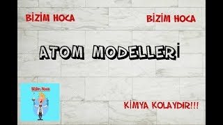 Atom Modelleri & YENİ MÜFREDAT