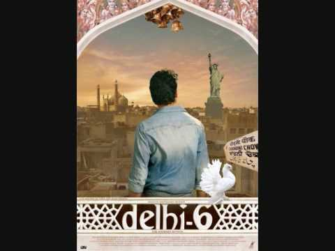 DELHI 6 - MASAKALI (FULL SONG) - LYRICS