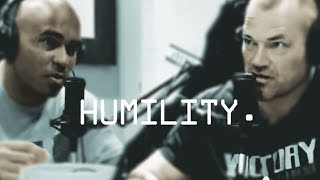 How To Learn Humility and Gain Self Confidence - Jocko Willink and Echo Charles