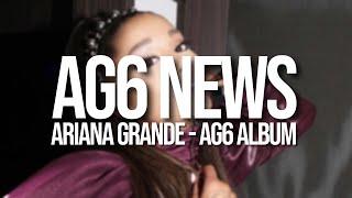 Ariana Grande - AG6 ALREADY WRITTEN (New single & collabs)