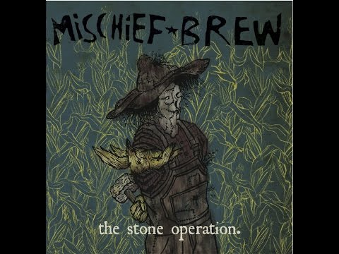 Mischief Brew - Buskers Wages