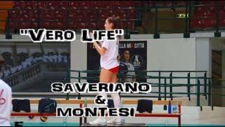 Vero Life: Francesca Saveriano & Ludovica Montesi