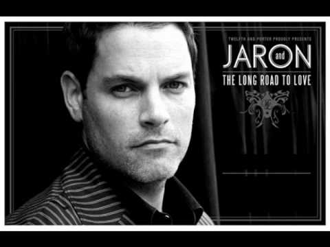 Jaron And The Long Road To Love- Without a Woman I Love