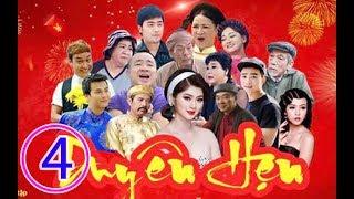 Hài Tết 2019 - Phim Hài Tết DUYÊN HẸN Tập 4 - Phim Hài Tết Mới Nhất 2019