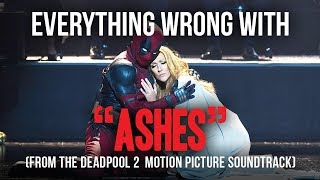 Everything Wrong With Celine Dion 34 Ashes From The Deadpool 2 Motion Picture Soundtrack 34