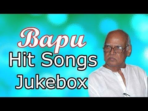 Bapu (Film Director) || Telugu Movie || Hit Songs Jukebox