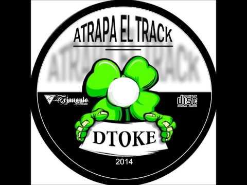 Dtoke - CD Completo Atrapa El Track