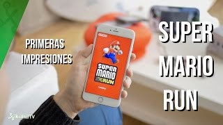 Super Mario Run, primeras impresiones del juego de Nintendo