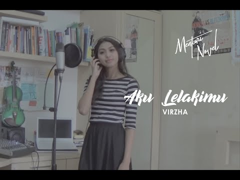 download lagu Mentari Novel - Aku Lelakimu - Virzha gratis