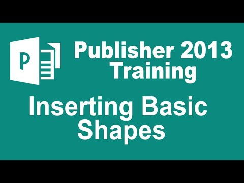 Microsoft Publisher 2013 Tutorial - Inserting a Basic Shape