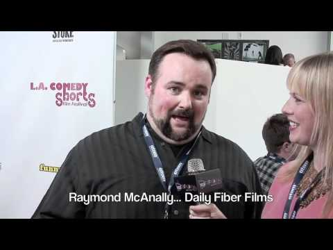 Raymond McAnally , Daily Fiber Films, LA Comedy Shorts 2011