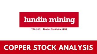 LUNDIN MINING STOCK ANALYSIS - COPPER STOCK