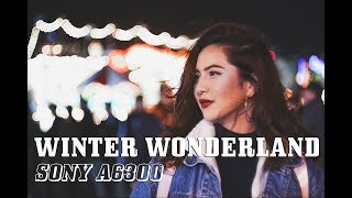 London Winter Wonderland | sony a6300 kit lens low light test | 120p and 4k | cinematic video