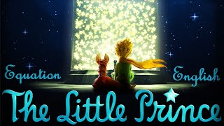 "The Little Prince - ""Equation"" - English version + Lyrics"