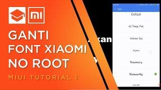 Ganti Font MIUI 8 Praktis dan Mudah #MIUI TUTORIAL 1
