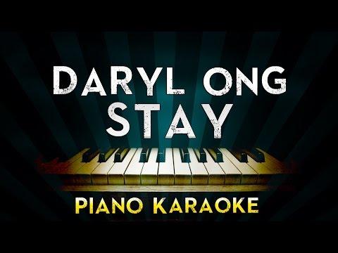 Daryl Ong - Stay | Piano Karaoke Instrumental Lyrics Cover Sing Along