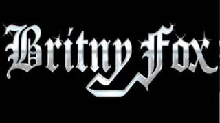 Watch Britny Fox Riff Raff video