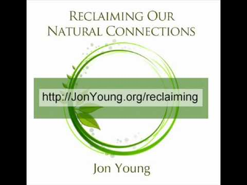 Reclaiming Our Natural Connections With Jon Young video