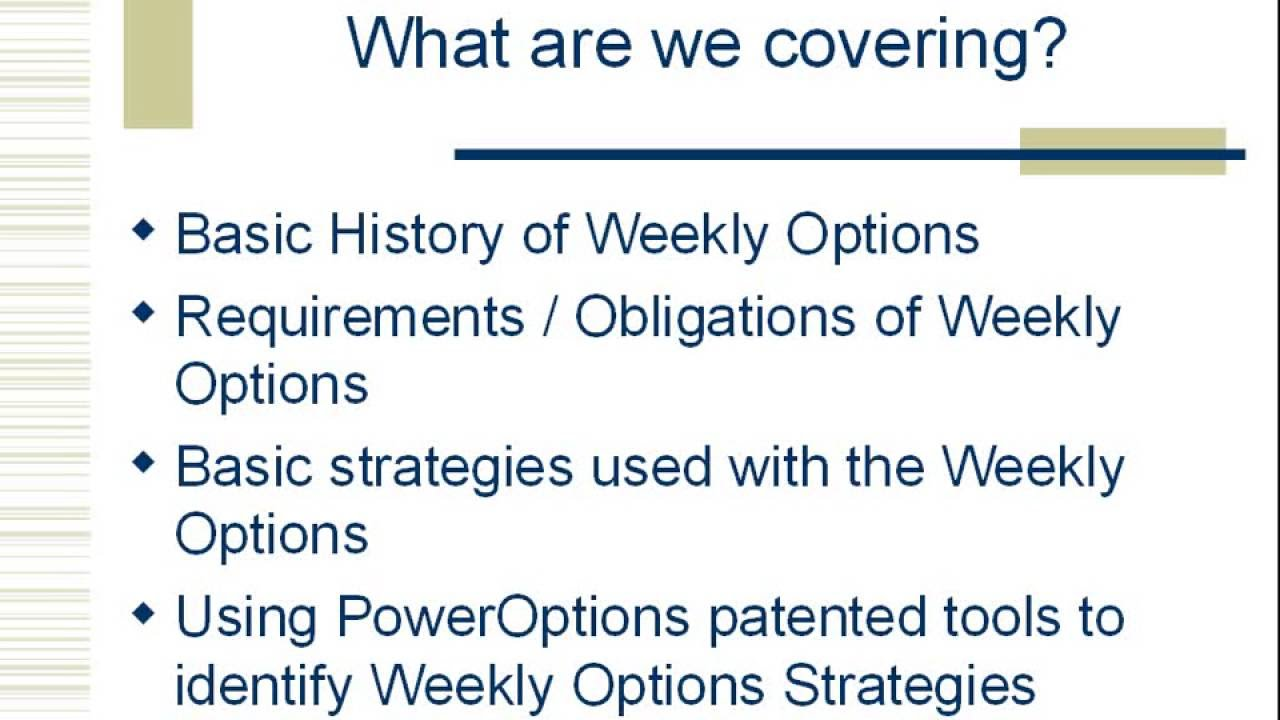 Weekly options income strategies
