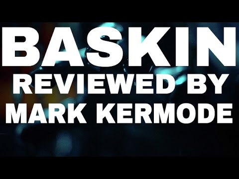 Baskin reviewed by Mark Kermode
