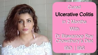 Ulcerative Colitis | IBD | IBS cured by Dr Biswaroop Roy Chowdhury Part 1 | Must Watch