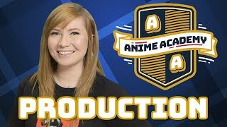 Animation Production Process | Anime Academy