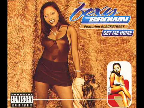 Foxy Brown Get me Home Foxy Brown Blackstreet Get