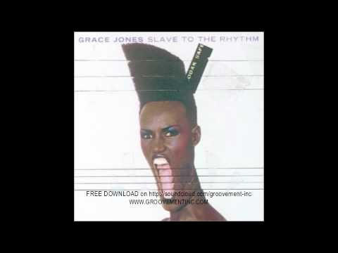 Grace Jones - 'Slave to the Rhythm/The Crossing' (Groovement inc's Ode 2 Grace remix)