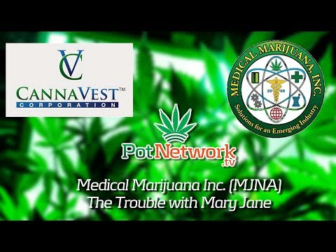Medical Marijuana Inc. (MJNA) The Trouble with Mary Jane