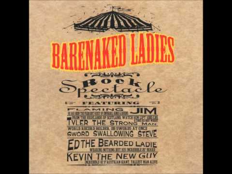 Barenaked Ladies - Uncle Elwyn