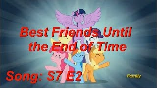 MLP:FIm S7E2 song: Best Friends Until the End of Time (Lyrics)