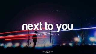 """Next to you""-  Bryson Tiller Type Beat Smooth x Hip Hop Instrumental (Prod. Danny E.B)"