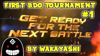 FIRST PVP TOURNAMENT 1 VS 1 IN BDO #1 | ARENA OF ARSHA - Wakayashi